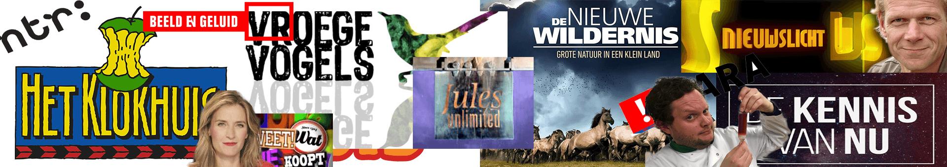 klokhuis, Vroege Vogels, Jules Unlimited , De Kennis van nu, Televisieprogramma's van Roland Postma